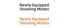 Newly Equipped Shooting Modes